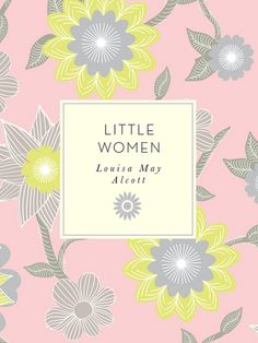 Little Women by Louisa May Alcott; Laura Ciolkowski (eBook ...