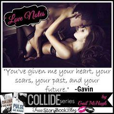 Pag 244 -  Gavin Blake baby você me deu seu coração, suas cicatrizes, seu passado e seu futuro.
