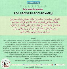 "One of the means of treating them is mentioned in the saheeh hadeeth from Ibn Mas'ood (may Allaah be pleased with him): ""There is no-one who is afflicted by distress and grief, but Allaah will take away his distress and grief, and replace it with joy."" This is one of the remedies prescribed in sharee'ah."