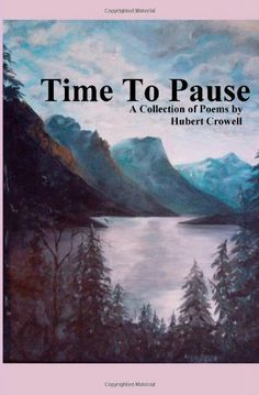 """Read """"Time to Pause"""" by Hubert Crowell available from Rakuten Kobo. From time to time it's good to stop and pause. These poems were written when I took time to pause and think about things. Collection Of Poems, What Can I Do, God Is Good, News Songs, Book Publishing, Audiobooks, Ebooks, This Book, Free Apps"""