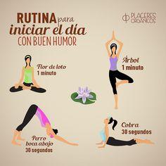 Rutina para iniciar el día con buen humor #Yoga #Felicidad #Armonía #Ejercicio #Rutina #PlaceresOrgánicos www.placeresorganicos.com