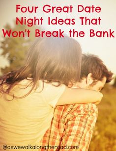 Ideas for fun but frugal date nights