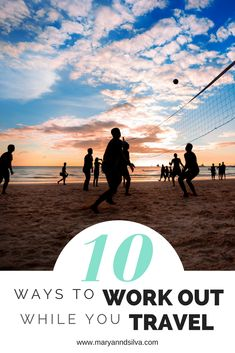 Want to know how to stay fit while you travel?  As long as your make your workout a priority you've completed half the battle.  Check out these 10 ways to work out on the road... and you might not want to go back to your boring gym routine when you get home. www.maryanndsilva.com