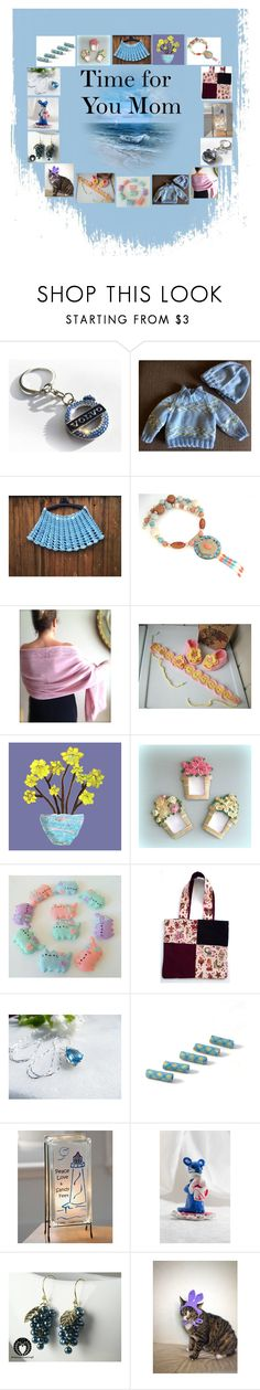 """Time for You Mom: Handmade Presents for Her"" by paulinemcewen ❤ liked on Polyvore featuring Pusheen, Lampara and rustic"
