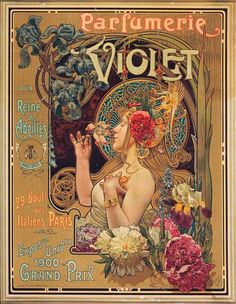 Perfume was positioned as a feminine cosmetic by the turn of the 19th and 20th centuries, as seen in this 1901 advertisement for Parfumerie Violet by Louis Théophile Hingre.