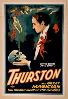 "Thurston - The Great Magician. ""Do The Spirits Come Back?"""
