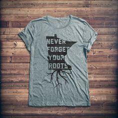 Minnesota Native Roots Shirt. Site has great MN apparel. kw: Sota, Nice, mpls,