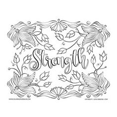 Strength Inspirational Coloring Page Downloadable For Adults With Uplifting Message Hand Drawn