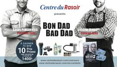 Bon Dad Bad Dad presented by Centre du Rasoir / Personal Edgein collaboration with Braun, Fruits & Passion, Les Films Séville and Breville