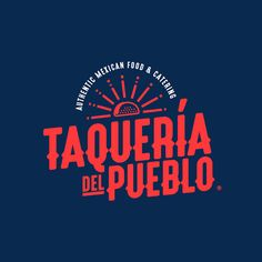 Branding for an authentic mexican taqueria. Restaurant Branding, Logo Branding, Branding Design, Restaurant Design, Logos Online, Logos Photography, Education Logo Design, Typographic Logo, Mexican Designs