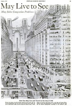 """""""May Solve Congestion... """" ... May also increase cases of Carbon Monoxide poisoning? - Urban planning 1925."""