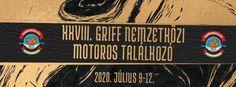 Griff Nemzetközi Motoros Találkozó 2020 Tiszaföldvár  #magyarország #fesztivál #vásár #ünnep #kultúra #gasztronómia Signs, Decor, Decoration, Shop Signs, Decorating, Sign, Deco
