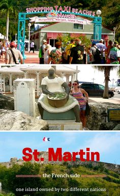 A fantastic Caribbean cruise destination- the gorgeous island of St. Martin and St. Maarten, one island owned by two separate countries.