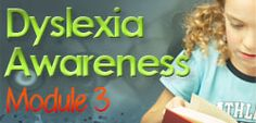 I just completed Dyslexia Awareness Module 3 on Eduhero.net!