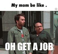 Oh, get a job / iFunny :)