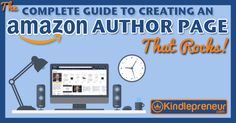 Step by step guide to setting up your Amazon Author Central account, and creating a stellar Amazon Author Page. Includes checklist, examples, videos & more.