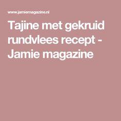 Tajine met gekruid rundvlees recept - Jamie magazine