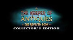 Download: http://wholovegames.com/hidden-object/the-keeper-of-antiques-the-revived-book-collectors-edition.html The Keeper of Antiques: The Revived Book Collector's Edition PC Game, Hidden Object Games. Can you save your uncle before it's too late? Your uncle is missing and someone has trapped him in one of his magical artifacts. Can you rescue him from a book of nightmares before it's too late, or will you become its next victim? Download The Keeper of Antiques: The Revived Book CE Game!