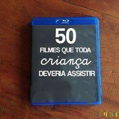 Lista dos 50 filmes que toda criança deveria assistir com a família no Blog Tempojunto www.tempojunto.com