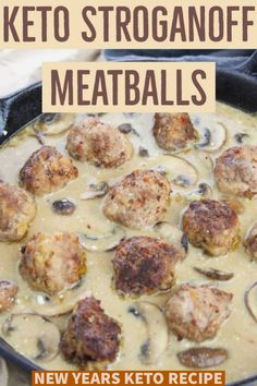 Keto Meatballs with Stroganoff appetizer for New Year's Eve #newyearseve #newyearsfood #ketofriendly #ketoappetizer