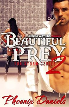 Beautiful Prey 2: The Storm Series (BWWM Romance) by Phoenix Daniels, http://www.amazon.com/dp/B00MP74RU0/ref=cm_sw_r_pi_dp_uqp7tb07JG2R6