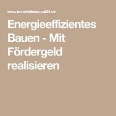 Energieeffizientes Bauen - Mit Fördergeld realisieren