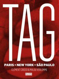 Tags. Paris, New York, São Paulo