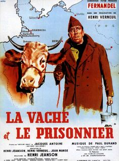 """The Cow and I """"La vache et le prisonnier"""" (original title) Stars: Fernandel, Pierre-Louis, Ellen Schwiers ~ Director: Henri Verneuil (French Poster) French Movies, Old Movies, Vintage Movies, Great Movies, Vintage Posters, Famous Movies, Indie Movies, Best Movie Posters, Cinema Posters"""