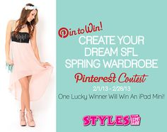Enter our Create Your Dream SFL Spring Wardrobe Pinterest Contest for a chance to win an iPad Mini!