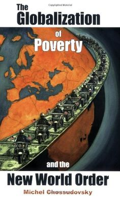 The Mobile Illuminati » The Globalization of Poverty and the New World