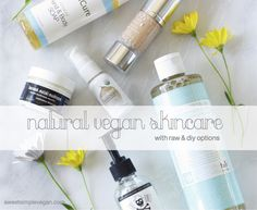 My Vegan Skin Care Favorites for Glowing Skin (Raw and DIY Options) Giveaway! (CLOSED)