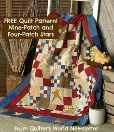 Free Nine-Patch & Four-Patch Stars Quilt Pattern Download from Quilter's World newsletter. Subscribe here: http://www.anniesnewsletters.com/