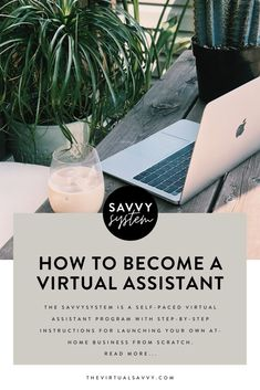 Ready to start a Virtual Assistant business and work from home, but don't know where to start? You can use the skills you already have to work your own schedule and make money from home. The SavvySystem is a self-paced Virtual Assistant Program with step-by-step instructions for launching your own at-home business from scratch. #VirtualAssistant #WorkFromHome