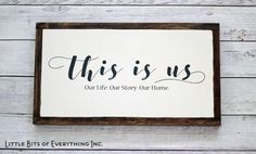 This is us. Our life our story our home
