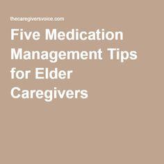 Five Medication Management Tips for Elder Caregivers