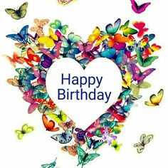 Butterfly Heart Happy Birthday Quote birthday happy birthday images happy birthday pictures birthday quotes and sayings Happy Birthday Hearts, Happy Birthday Pictures, Happy Birthday Messages, Happy Birthday To Us, Happy Birthday Quotes, Happy Birthday Greetings, Happy Birthdays, Funny Birthday Message, Birthday Blessings