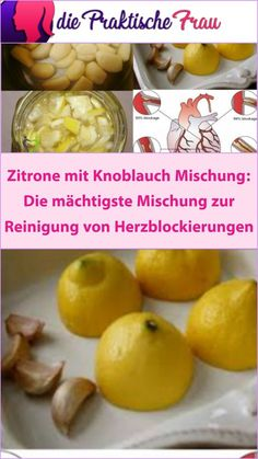 Es gibt zwei Möglichkeiten, die Knoblauch- und Zitronenlösung zu konsumieren und zuzubereiten. Breakfast, Food, Garlic, Lemon, Home Remedies, Cleaning, Meat, Food Food, Morning Coffee