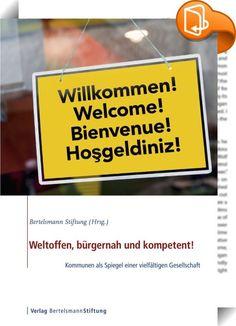 Weltoffen, bürgernah und kompetent!    :  Einwanderung und Vielfalt - diese Themen werden in Deutschland besonders emotional und kontrovers diskutiert: Einerseits werden die Vorteile gesehen, andererseits gibt es Befürchtungen, dass Einwanderung die Sozialsysteme belastet und den gesellschaftlichen Zusammenhalt bedroht. Doch es wird immer offensichtlicher, dass Deutschland auf Einwanderung angewiesen ist, um den steigenden Fachkräftebedarf und den demographischen Wandel aufzufangen.   ...