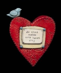 Do What Makes Your Heart Sing ceramic wall sculpture. I Love Heart, Happy Heart, My Heart, Clay Projects, Clay Crafts, Paperclay, Air Dry Clay, Sacred Heart, Heart Art