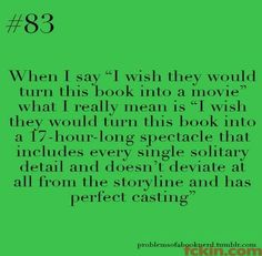 Story of my life. Don't even get me started on The Chronicles of Narnia: the Lion, the Witch and the Wardrobe.