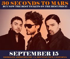 30 Seconds To Mars in Mountain View at Shoreline Amphitheatre - CA on September 15. More about this event here https://www.facebook.com/events/1354435401306623/