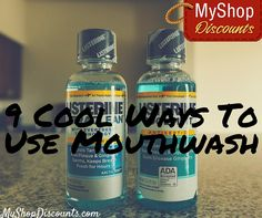 You already love how mouthwash keeps your mouth fresh. You've go to check out these other cool ways to use mouthwash!