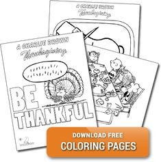 Have You Seen Our CharlieBrown Thanksgiving Themed Coloring Pages Download Them For