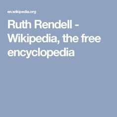 Ruth Rendell - Wikipedia, the free encyclopedia