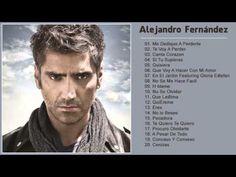 Alejandro Fernández sus grandes exitos Lo mejor de Alejandro Fernández - YouTube