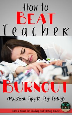 Teacher burnout is truly the worst...and it happens to the best of us! Read this post to get inspired with practical strategies you can implement today to tame the beast that is burnout. Get a free printable tip sheet to hang up or tape in your planner as a reminder.