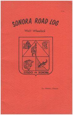 WHEELOCK, W: Sonora Road Log
