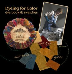 """""""Dyeing For Color""""  by Susan Quicksall"""