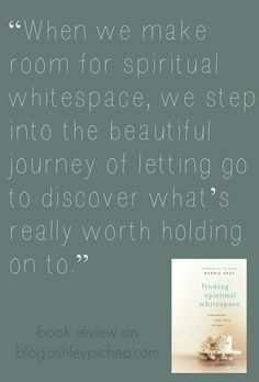 Finding Spiritual Whitespace | book review on blog.ashleypichea.com #spiritualwhitespace