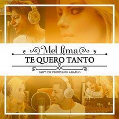 Mel Lima Part. Cristiano Araújo - Te Quero Tanto (2015)